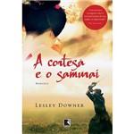 Livro - a Cortesã e o Samurai
