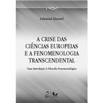 Livro - a Crise das Ciências Europeias e a Fenomenologia Transcendental