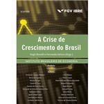 Livro - a Crise de Crescimento do Brasil
