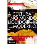 Livro - a Cultura no Mundo Líquido Moderno