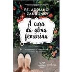 Livro - a Cura da Alma Feminina