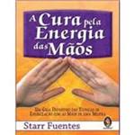 Livro - a Cura Pela Energia das Mãos