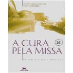 Livro - a Cura Pela Missa