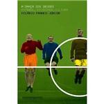 Livro - a Dança dos Deuses - Futebol, Sociedade, Cultura
