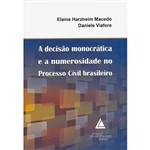 Livro - a Decisão Monocrática e a Numerosidade no Processo Civil Brasileiro