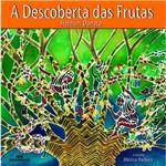 Livro - a Descoberta das Frutas