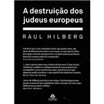 Livro - a Destruição dos Judeus Europeus