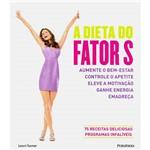 Livro - a Dieta do Fator S