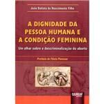 Livro - a Dignidade da Pessoa Humana e a Condição Feminina