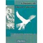 Livro - a Dinâmica da Liderança Apostólica