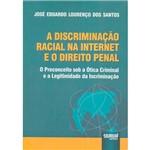 Livro - a Discriminação Racial na Internet e o Direito Penal
