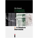 Livro - a Ditadura Derrotada: o Sacerdote e o Feiticeiro (Volume 3)