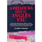 Livro - a Ditadura que o Inglês Viu