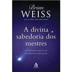 Livro - a Divina Sabedoria dos Mestres