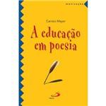 Livro - a Educação em Poesia