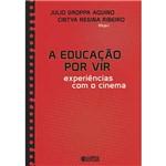 Livro - a Educação por Vir