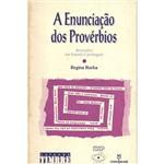 Livro - a Enunciação dos Provérbios: Descrições em Francês e Português
