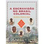 Livro - a Escravidão no Brasil Colonial