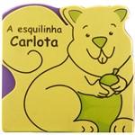 Livro - a Esquilinha Carlota