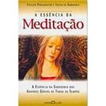 Livro - a Essência da Meditação: a Essência da Sabedoria dos Grandes Gênios de Todos os Tempos