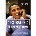 Livro - a Estratégia de Barack Obama: Lições de um Projeto Vencedor que Podem Ser Aplicadas Aos Negócios