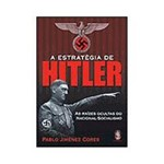 Livro - a Estratégia de Hilter: as Raízes Ocultas do Nacional-Socialismo