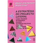 Livro - a Estratégia do Projecto Lateral - Sociedade e Organizações