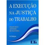 Livro - a Execução na Justiça do Trabalho