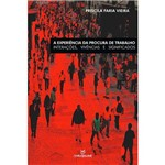 Livro - a Experiência da Procura de Trabalho: Interações, Vivências e Significados