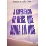 Livro - a Experiência de Deus que Mora em Nós