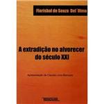 Livro - a Extradição no Alvorecer do Século XXI