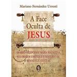 Livro - a Face Oculta de Jesus