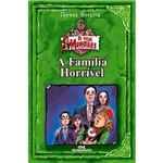 Livro - a Família Horrível