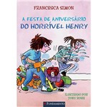 Livro - a Festa de Aniversário do Horrível Henry