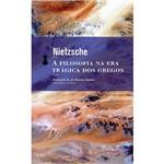Livro - a Filosofia na Era Trágica dos Gregos