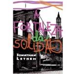 Livro - a Fortaleza da Solidão