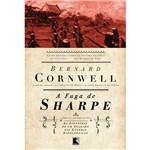 Livro - a Fuga de Sharpe - Série as Aventuras de Sharpe - Vol. 10