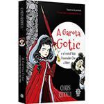 Livro - a Garota Gotic: e o Festival Mais Assustador que a Morte