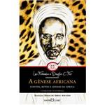 Livro - a Gênese Africana: Contos, Mitos e Lendas da África