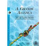 Livro - a Grande Aliança - Estudos e Documentos