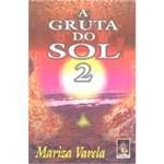 Livro - a Gruta do Sol - Vol. 2