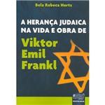Livro - a Herança Judaica na Vida e Obra de Viktor Emil Frankl