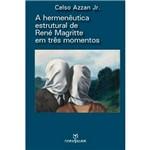 Livro - a Hermenêutica Estrutural de René Magritte em Três Momentos