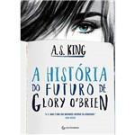 Livro - a História do Futuro de Glory O¿Brien