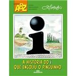 Livro - a História do I que Engoliu o Pinguinho