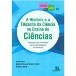 Livro - a História e AFilosofia da Ciência no Ensino de Ciências