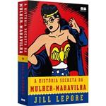 Livro - a História Secreta da Mulher-Maravilha