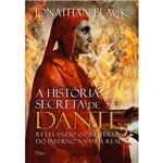 Livro - a História Secreta de Dante: Revelando os Mistérios do Inferno na Vida Real