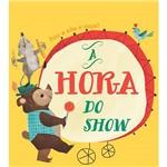 Livro - a Hora do Show: Puxe a Aba e Ouça!