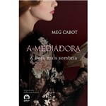 Livro - a Hora Mais Sombria - Coleção a Mediadora - Vol. 4